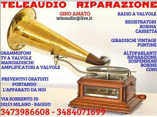 Riparazione Radio d'epoca-Grammofoni-Amplificatori